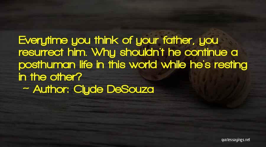 Clyde DeSouza Quotes 1199911
