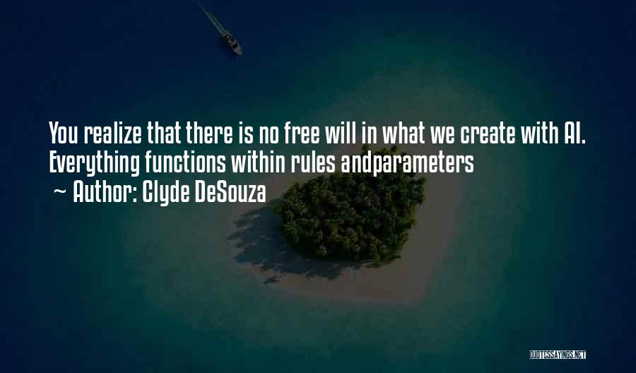 Clyde DeSouza Quotes 1216312