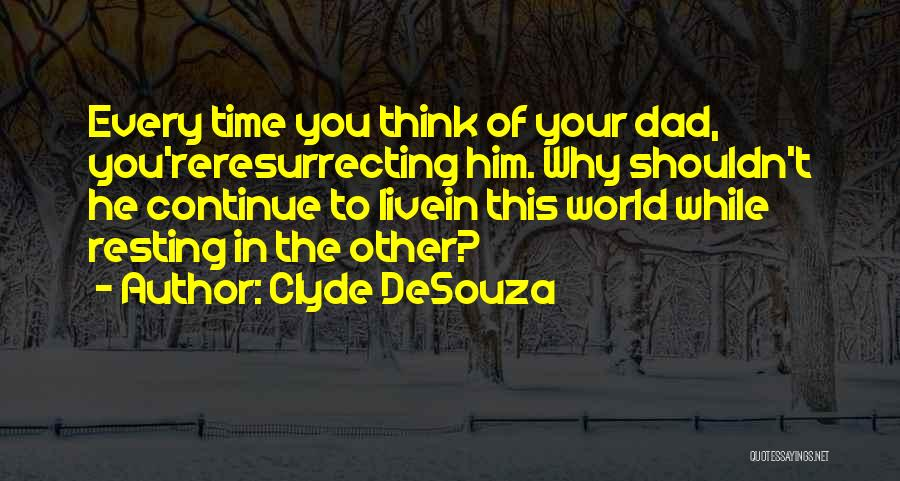Clyde DeSouza Quotes 2022161