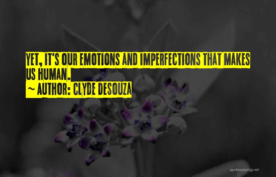 Clyde DeSouza Quotes 2080929