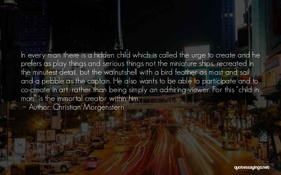 Co Captain Quotes By Christian Morgenstern