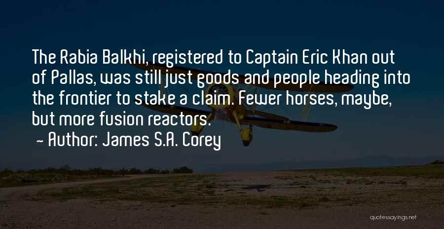 Co Captain Quotes By James S.A. Corey