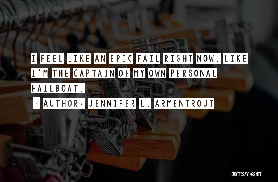 Co Captain Quotes By Jennifer L. Armentrout