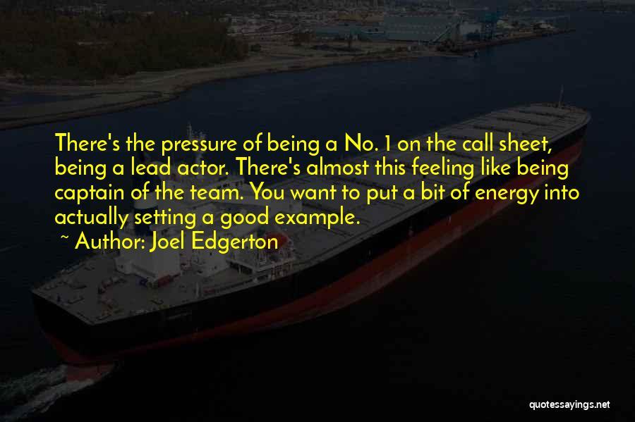 Co Captain Quotes By Joel Edgerton