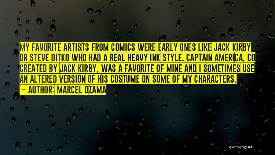 Co Captain Quotes By Marcel Dzama