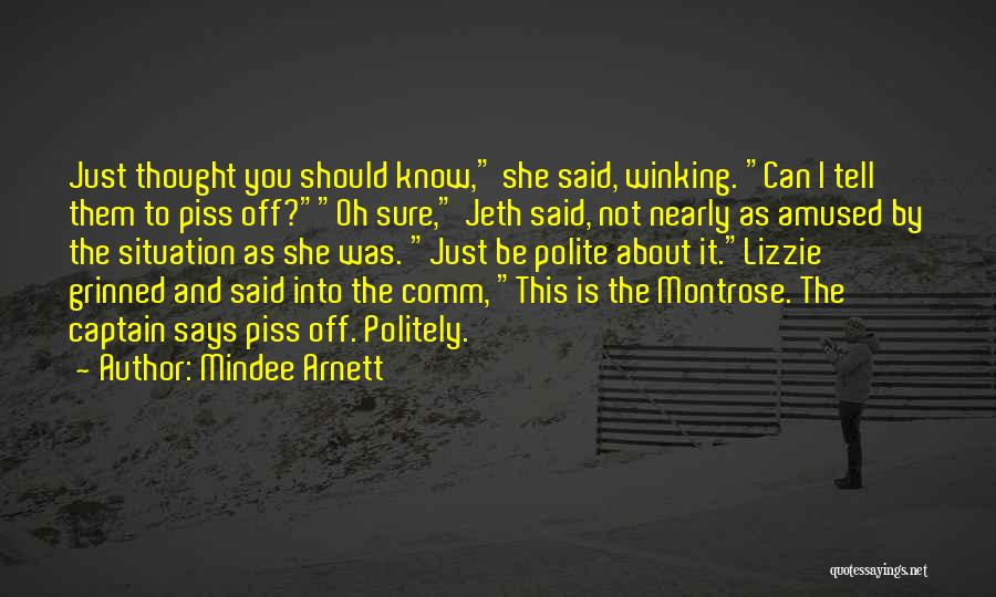 Co Captain Quotes By Mindee Arnett