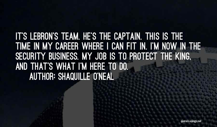 Co Captain Quotes By Shaquille O'Neal