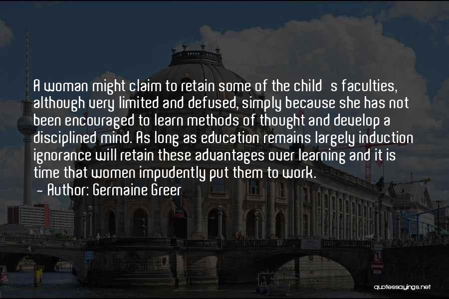 Co Education Advantages Quotes By Germaine Greer