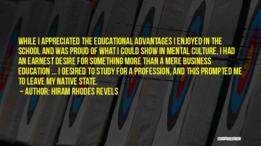 Co Education Advantages Quotes By Hiram Rhodes Revels
