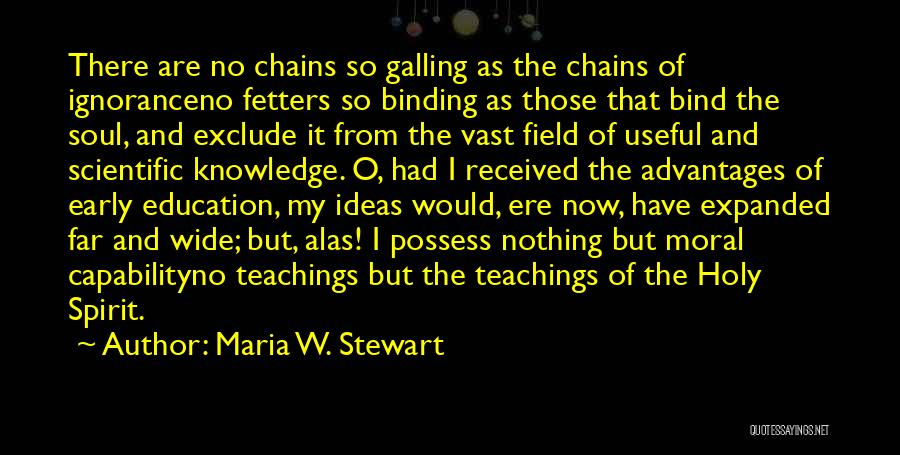 Co Education Advantages Quotes By Maria W. Stewart