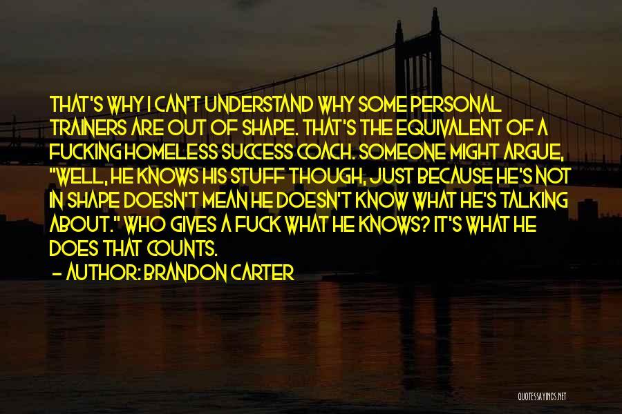 Coach Carter Success Quotes By Brandon Carter
