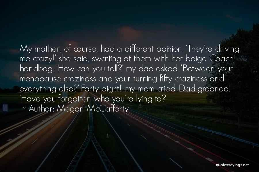 Coach Handbag Quotes By Megan McCafferty