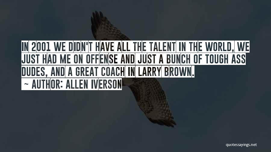 Coach K Basketball Quotes By Allen Iverson