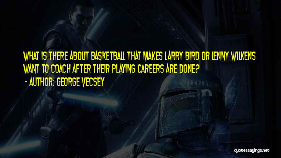 Coach K Basketball Quotes By George Vecsey