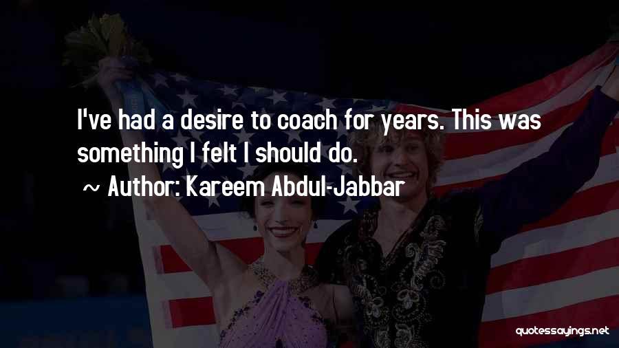 Coach K Basketball Quotes By Kareem Abdul-Jabbar