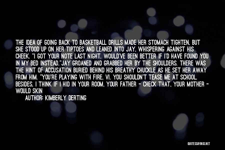 Coach K Basketball Quotes By Kimberly Derting