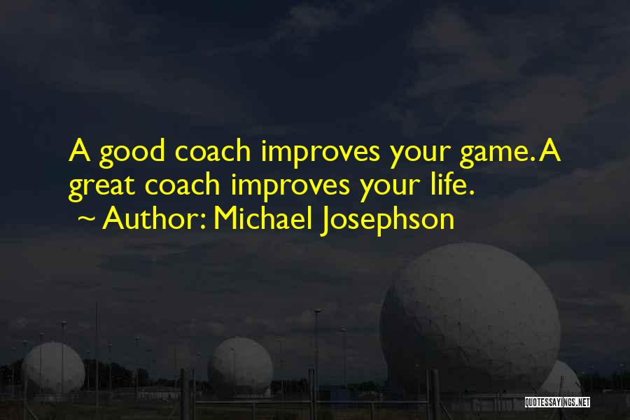 Coach K Basketball Quotes By Michael Josephson