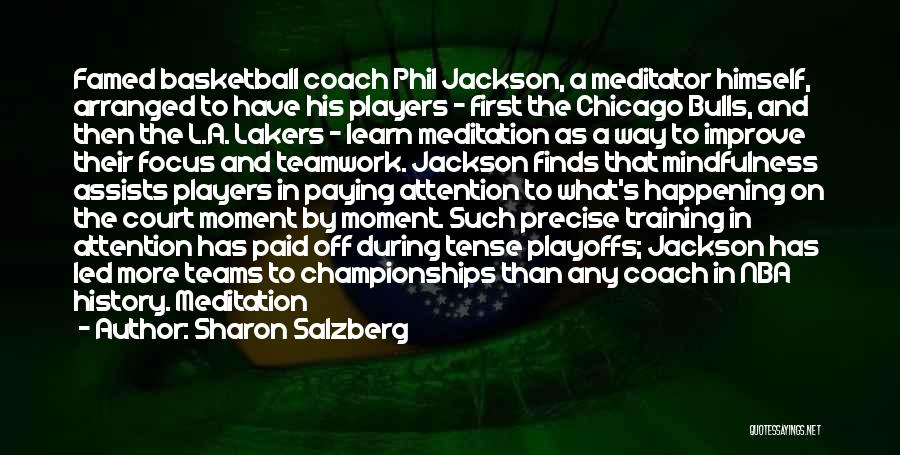 Coach K Basketball Quotes By Sharon Salzberg