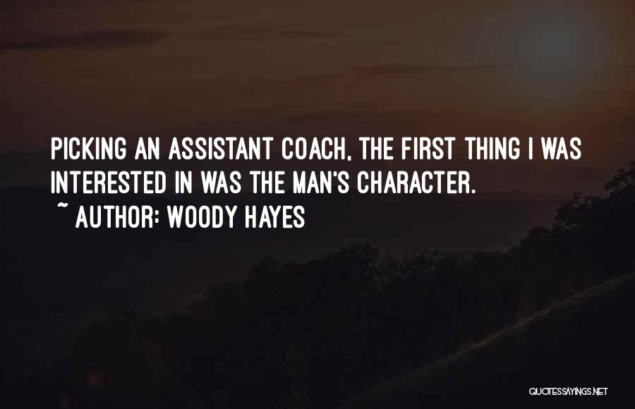 Coach K Basketball Quotes By Woody Hayes