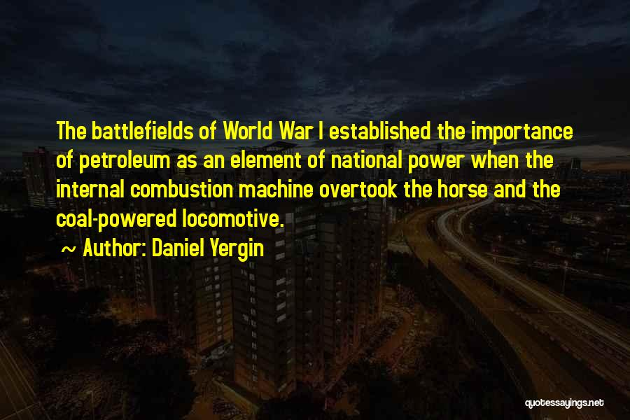 Coal And Petroleum Quotes By Daniel Yergin