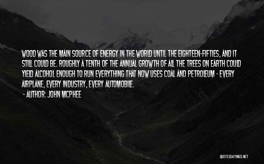 Coal And Petroleum Quotes By John McPhee