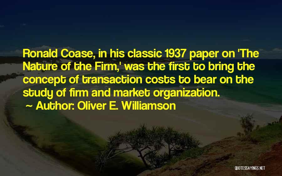 Coase Quotes By Oliver E. Williamson