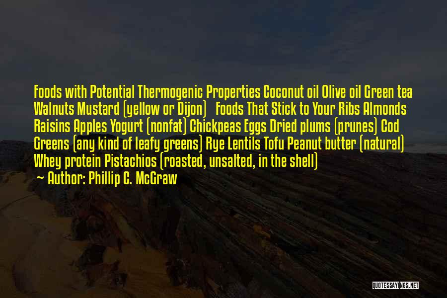 Coconut Shell Quotes By Phillip C. McGraw