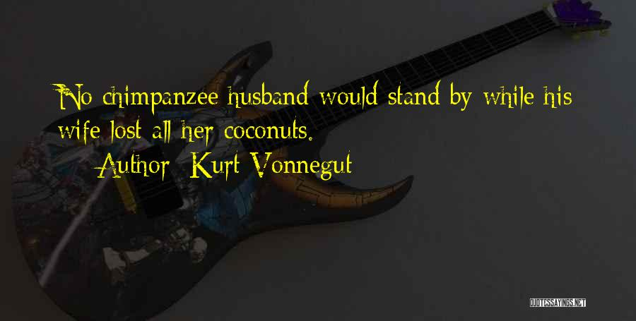 Coconuts Funny Quotes By Kurt Vonnegut