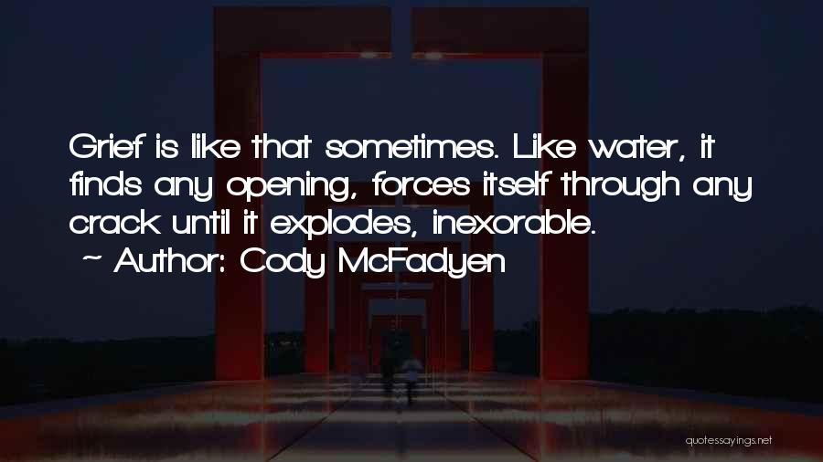 Cody McFadyen Quotes 1133551