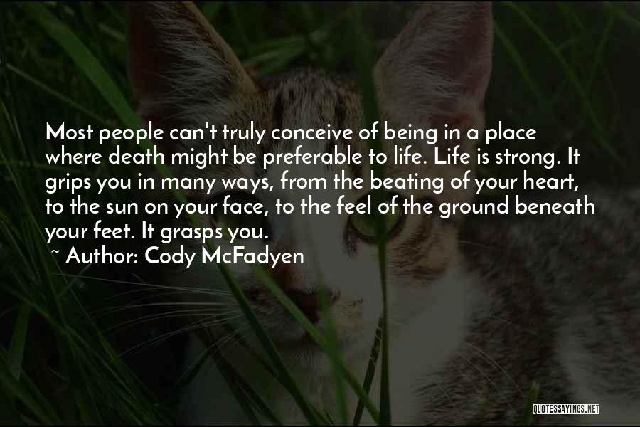 Cody McFadyen Quotes 1144673