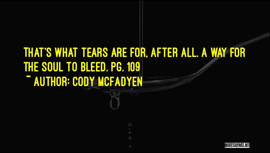 Cody McFadyen Quotes 1308222