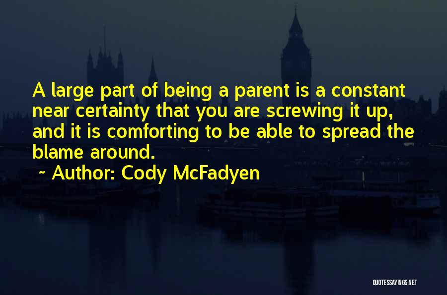 Cody McFadyen Quotes 1341768