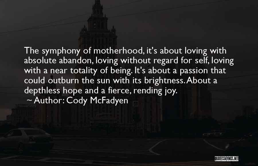 Cody McFadyen Quotes 1365527