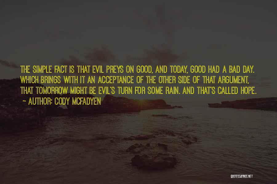 Cody McFadyen Quotes 1706696