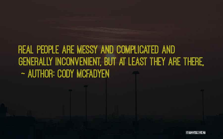 Cody McFadyen Quotes 189834