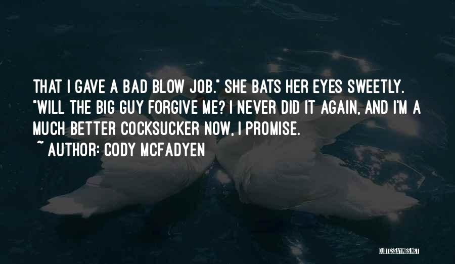 Cody McFadyen Quotes 1928613