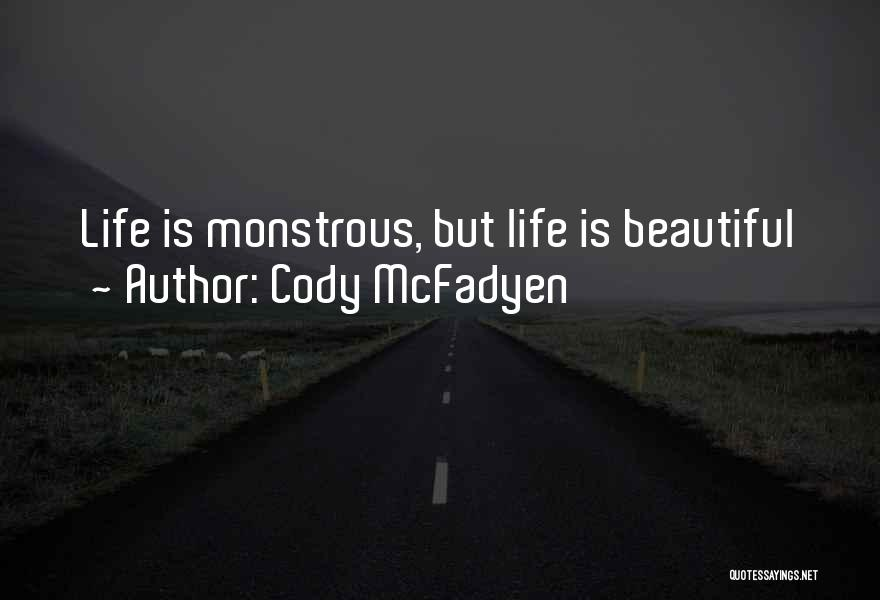 Cody McFadyen Quotes 1954735