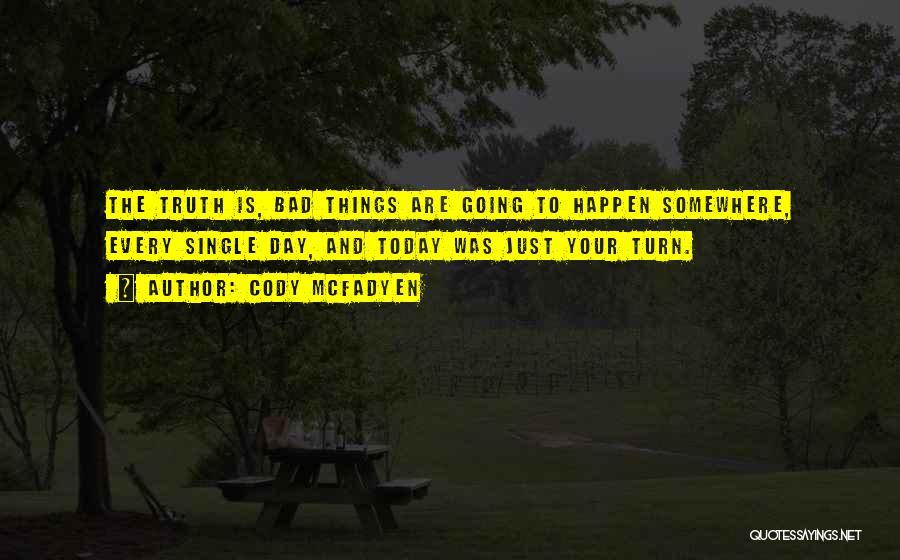 Cody McFadyen Quotes 373020