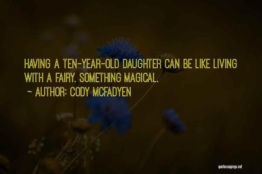 Cody McFadyen Quotes 442610