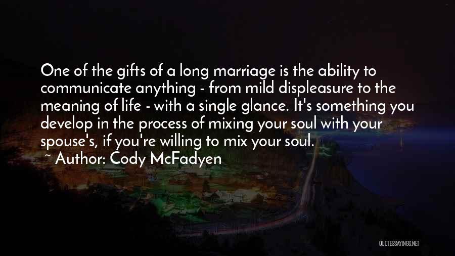 Cody McFadyen Quotes 486393