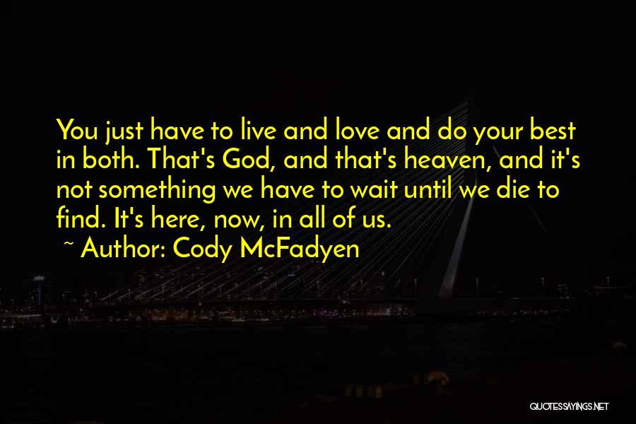 Cody McFadyen Quotes 568094