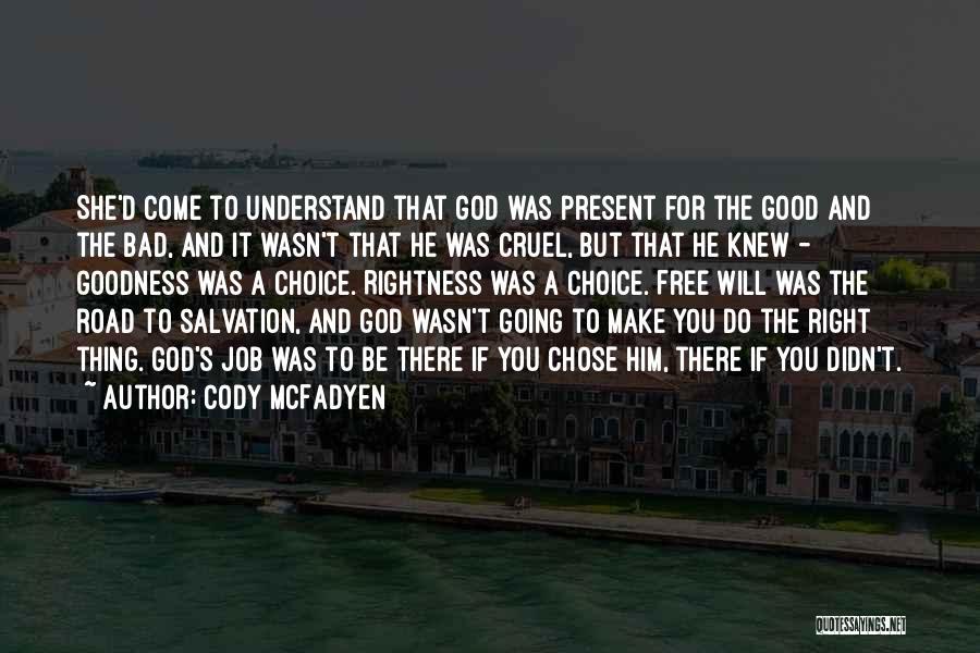 Cody McFadyen Quotes 809757