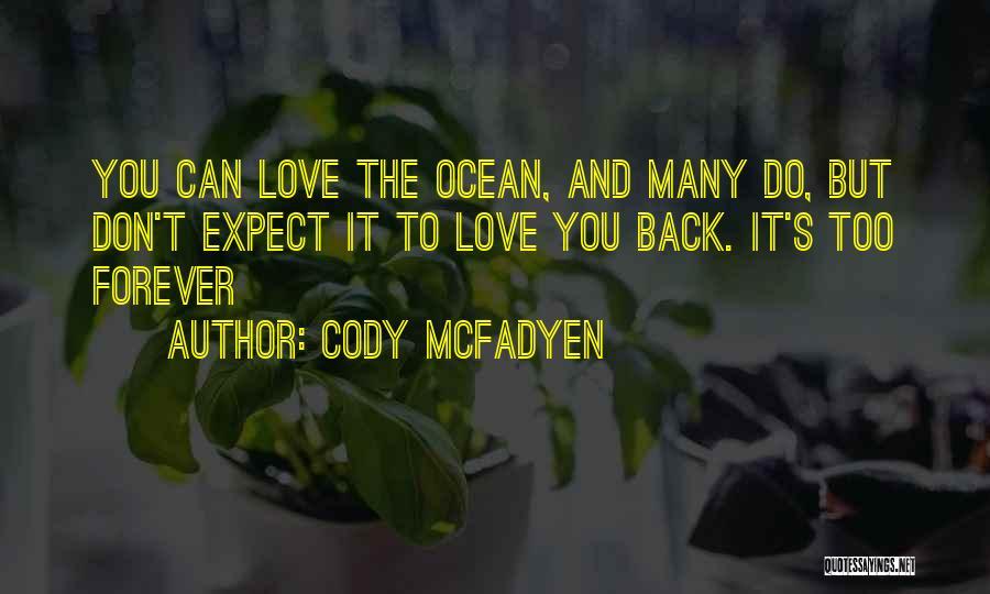 Cody McFadyen Quotes 907590