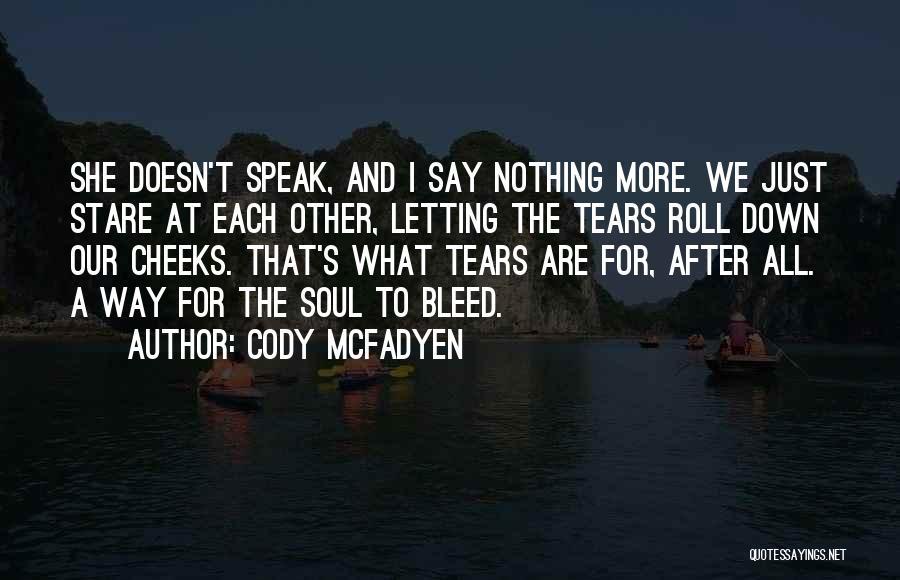 Cody McFadyen Quotes 943141