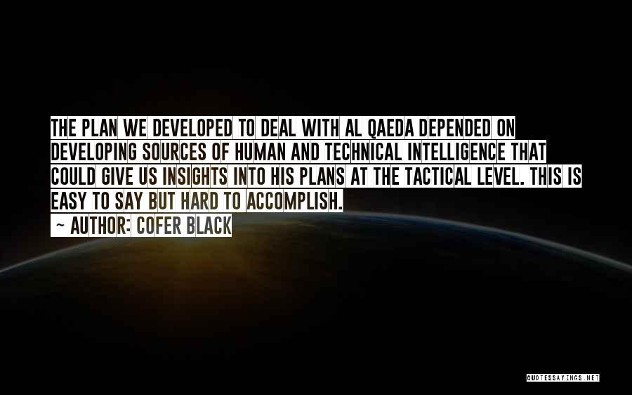 Cofer Black Quotes 1029465