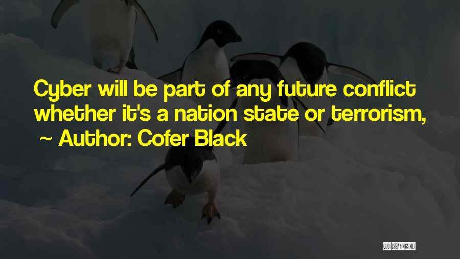 Cofer Black Quotes 1346972