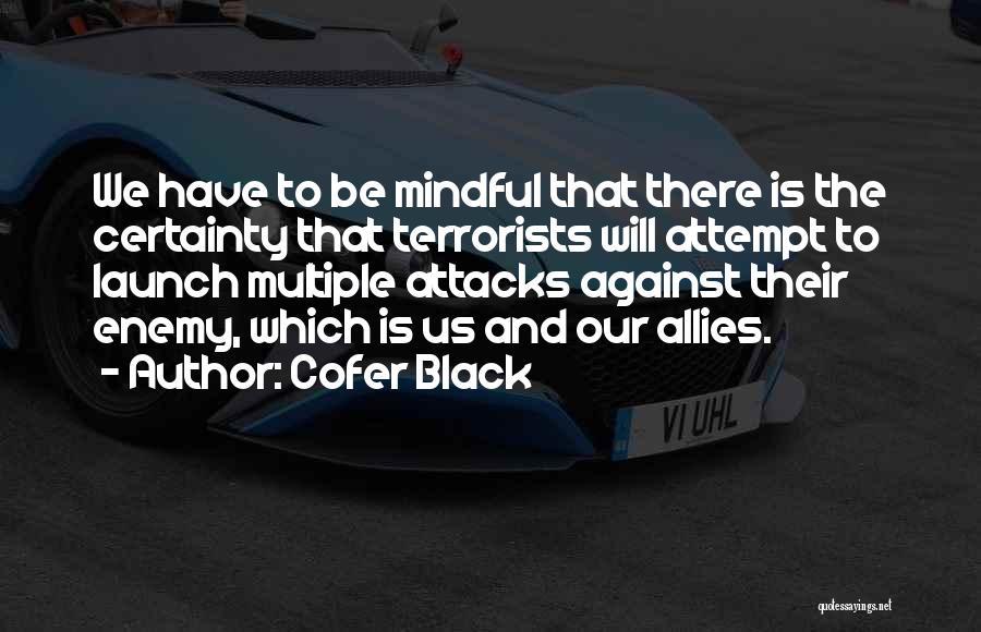 Cofer Black Quotes 962763