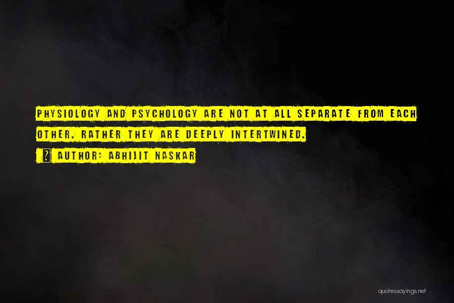 Cognition Psychology Quotes By Abhijit Naskar