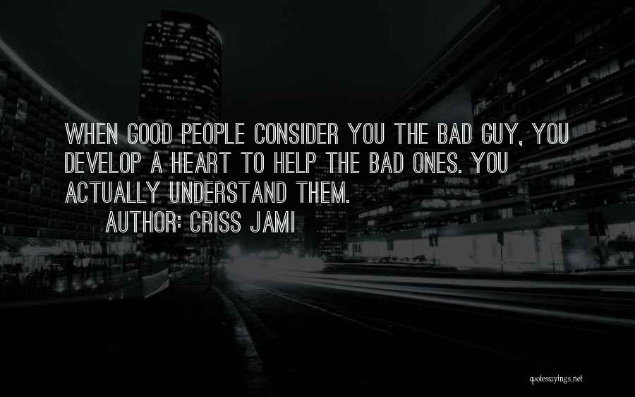 Cognition Psychology Quotes By Criss Jami