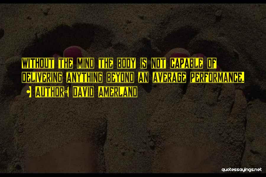 Cognition Psychology Quotes By David Amerland